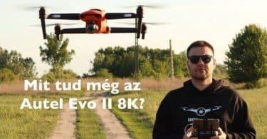 AUTEL EVO II 8K teszt